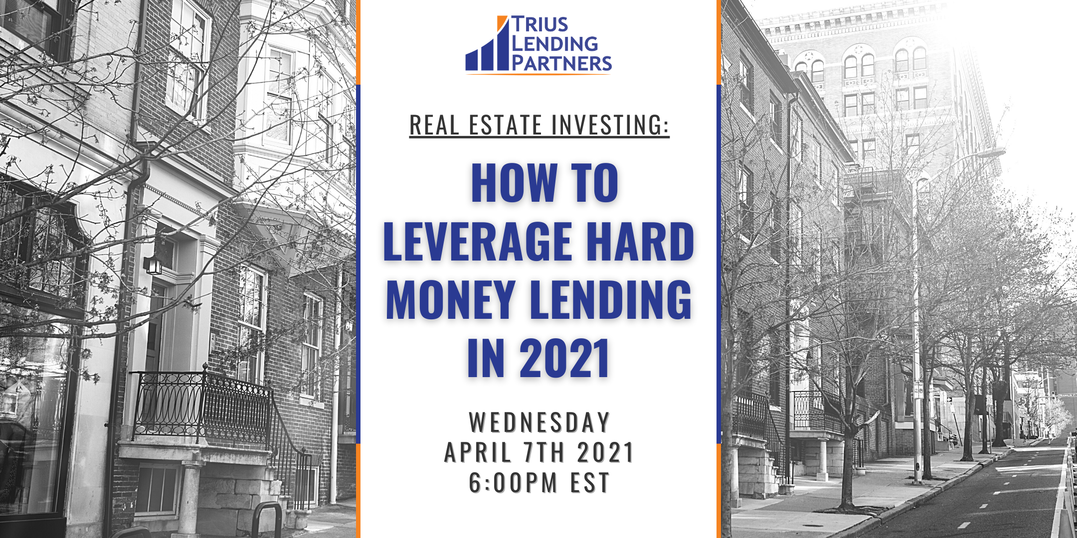 Real Estate Investing: How to Leverage Hard Money Lending in 2021